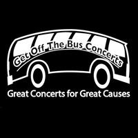 "Get Off The Bus ""Great Concerts For Great Causes"""