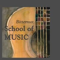 Bitterroot School of Music