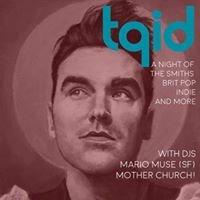 TQID - A Smiths Night