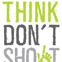 Think Don't Shoot