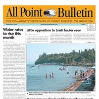 All Point Bulletin - The community newspaper of Point Roberts, WA