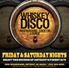 The Whiskey Disco