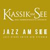 Jazz am See & Klassik am See
