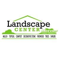 The Landscape Center at Metzler Forest Products