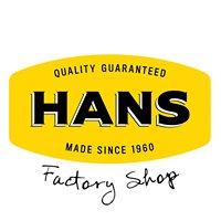 Hans Factory Shop