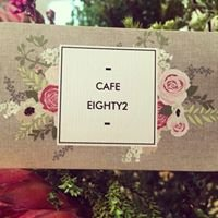 Cafe Eighty2