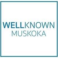 Well Known Design, Marketing, Media & Web for Muskoka