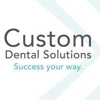 Custom Dental Solutions
