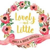 Lovely & Little Doula and Birth Services