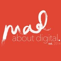 Mad About Digital - M.A.D