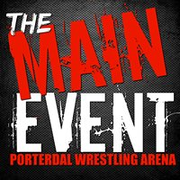 The Main Event/Porterdale Wrestling Arena