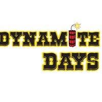 Dynamite Days