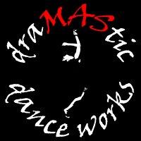 draMAStic dance works