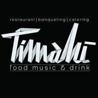 Timalù Food, Music & Drink