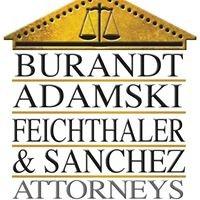 Burandt, Adamski, Feichthaler & Sanchez Law Firm