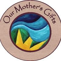 Our Mother's Gifts
