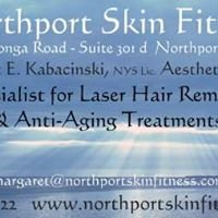 Northport Skin Fitness - Laser Hair Removal & Skin Rejuvenation