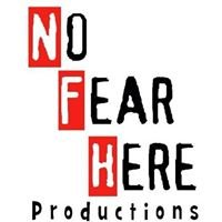 No Fear Here Productions