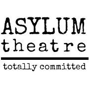Asylum Theatre