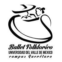 """Ballet Folklórico de la Universidad del Valle de México """"QRO"""""""