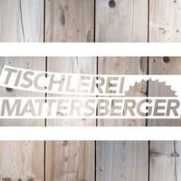 Tischlerei Mattersberger