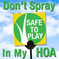 Don't Spray In My HOA
