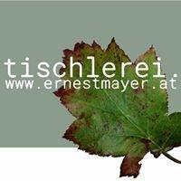 Tischlerei Ing. Ernest Mayer