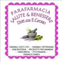 Parafarmacia Salute & Benessere Dott.ssa E.Grosso