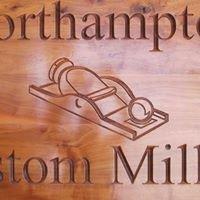 Northampton Custom Milling