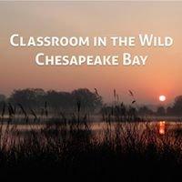 Classroom in the Wild: Chesapeake Bay
