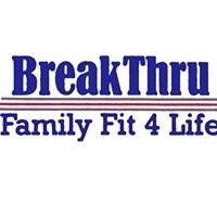 Breakthru Family Fit 4 Life
