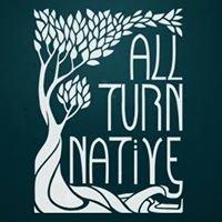 All Turn Native