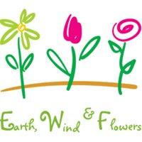 Earth, Wind & Flowers