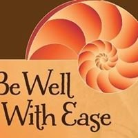 Be Well With Ease