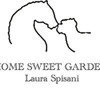 Home Sweet Garden di Laura Spisani