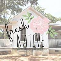 Fresh Native