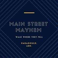 Main Street Mayhem - Paragould, Ark.