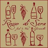Rosso di Sera    Food & Wine Sferracavallo