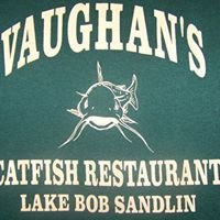 Vaughan's Catfish Restaurant On Lake Bob Sandlin