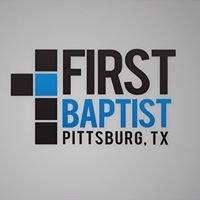 First Baptist Church - Pittsburg, TX