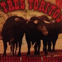 Tres Toritos Mexican Restaurant
