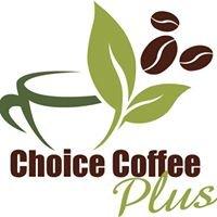 Choice Coffee Plus