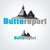 Butte Report