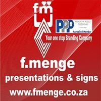 F. Menge Presentations & Signs