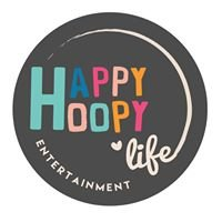 Happy Hoopy Life Entertainment