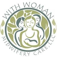 With Woman Midwifery Care, LLC - Glenda Turner,  Midwife
