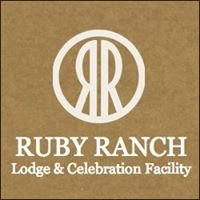 Ruby Ranch Lodge and Celebration Facility