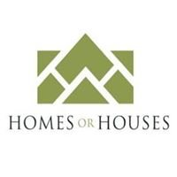 Homes or Houses
