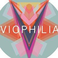 Viophilia