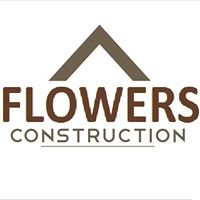 Flowers Construction